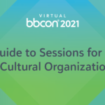 A Guide to bbcon 2021 Virtual for Arts & Cultural Organizations